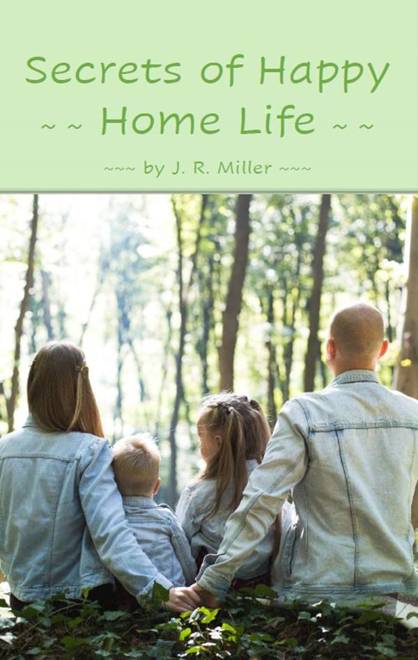 Secrets of Happy Home Life