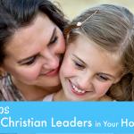 Raising Christian Leaders in Your Homeschool